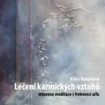 Léčení karmických vztahů - Řízená meditace na CD